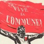 کمون پاریس ۱۸۷۱ دورانی که کارگران قدرت را به دست گرفتند