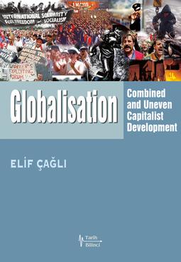 جهانی سازی: توسعه غیرعادلانه و ترکیبی سرمایه داری